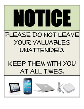 Don't Leave Valuables Unattended