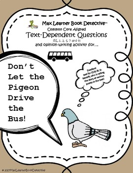 Don't Let the Pigeon Drive the Bus! Text-Dependent Questions