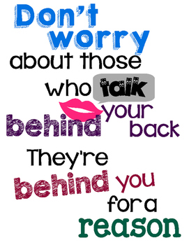 Don't worry about those who talk behind your back - FREE P