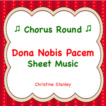 Dona Nobis Pacem Round - Sheet Music With Solfege ♪ ♪ ♪ ♪ ♪