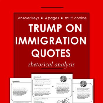 Donald Trump on Immigration Rhetorical Analysis and Reading Quiz