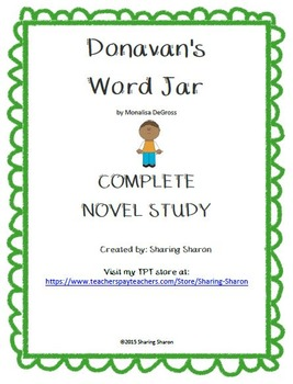 Donavan's Word Jar by Monalissa DeGross - Complete Novel Study