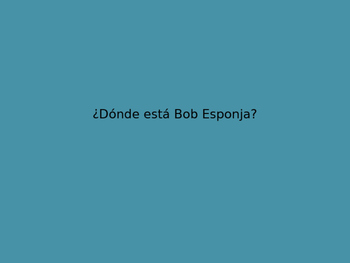 Dónde está Bob Esponja PowerPoint Activity