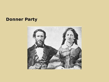 Donner Party - Westward - Power Point - History Facts Info