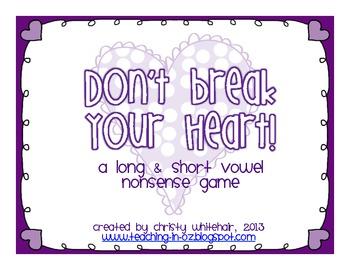 Don't Break Your Heart! Nonsense CVC/CVCE Game for RTI