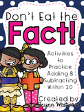 Don't Eat the Fact! Adding & Subtracting Within 20