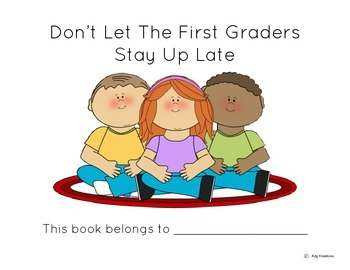 Don't Let the First Graders Stay Up Late-Emergent Reader-M