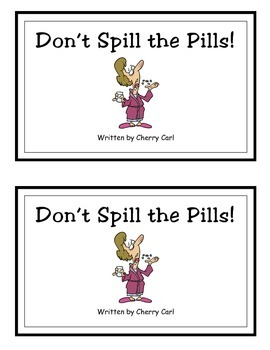 Don't Spill the Pills! Guided Reader (Sp initial blend and