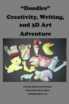 """Doodles"" Creativity, Narrative Writing, and 3D Art Adventure"