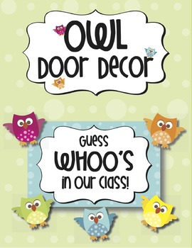 """Door Decoration: """"WHOO's in our class?"""""""