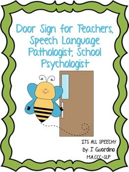 Door Sign for Teacher, Speech Pathologist, Psychologist: W