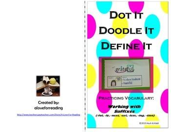Dot It, Doodle It, Define It: Suffixes (ful, ly, ness, est