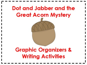 Dot & Jabber Graphic Organizers & Writing Activities (Read