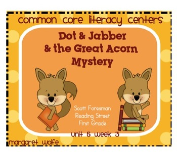 Dot & Jabber - Unit 5 Week 3 Common Core Literacy Centers