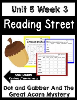 Dot & Jabber. Unit 5 Week 3 Reading Street.Centers/Workshe