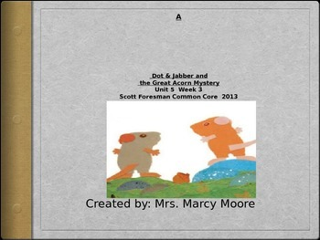 Dot & Jabber & the Great Acorn Mystery (PowerPoint for Rea