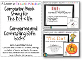 Growth Mindset - Dot and Ish Companion Study- Compare and