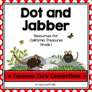 Dot and Jabber  - Common Core Connections - Treasures Grade 1