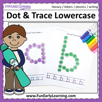 Dot and Trace Lowercase Letters - No Prep Interactive Worksheets