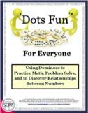 Dots Fun for Everyone: 15 Math Activities and Three Games