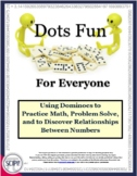 Dots Fun for Everyone: 15 Math Activities and Three Games