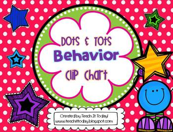 Dots and Tots Behavior Clip Chart