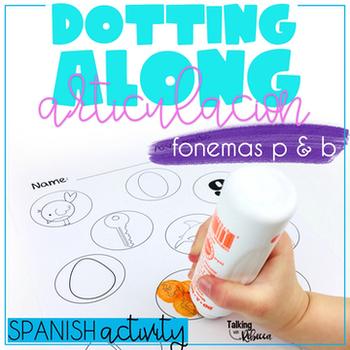 Dotting Along Spanish Articulation: B/V, P words
