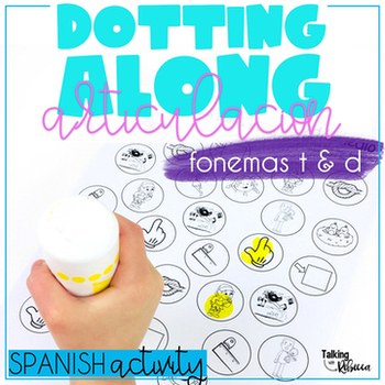 Dotting Along Spanish Articulation: T, D words