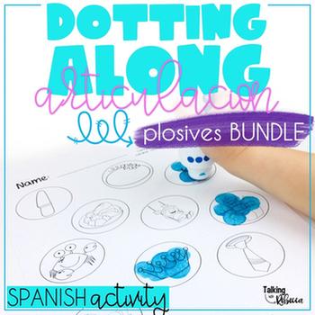 Dotting Along Spanish Articulation Bundle: B/V, P, T, D, K, G