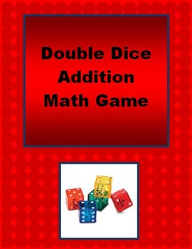Double Dice Addition Math Game - addition fact fluency and