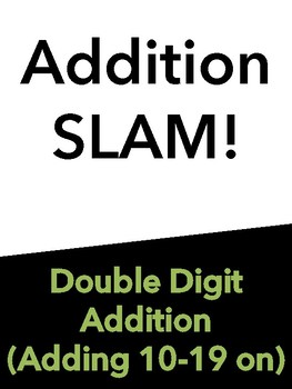 Double Digit Addition Slam!