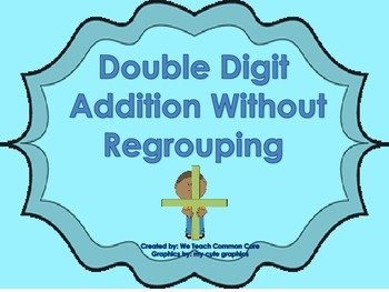 Double Digit Addition Without Regrouping Practice Worksheet