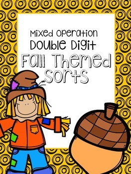 Double Digit Addition and Subtraction Fall SORT