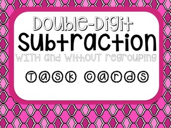 Double Digit Subtraction Task card WITH QR code Activities!