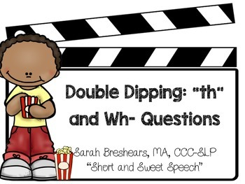 """Double Dipping: """"th"""" and Wh- Questions"""