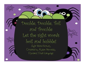 Double, Double Toil and Trouble-Let the sight words boil a
