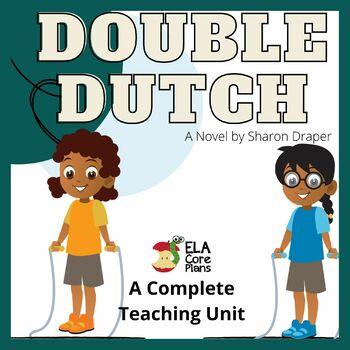 Double Dutch Novel Unit ~ Activities, Handouts, Tests!