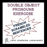 French Double Object Pronouns Scrambled Sentences Exercise