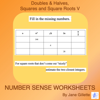 Doubles, Halves, Squares, and Square Roots V