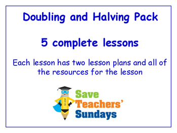 Doubling and Halving Lessons Bundle / Pack (5 Lessons for