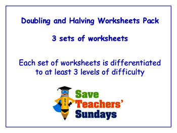 Doubling and Halving Worksheets Bundle / Pack (3 sets for