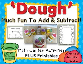 'Dough' Much Fun To Add & Subtract!  Interactive Math Cent