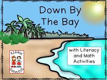 Down By The Bay Song with Literacy and Math Activities