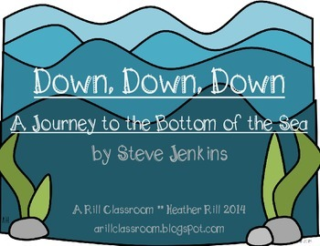 Down, Down, Down by Steve Jenkins Reading and Writing Activities