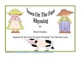 Down On The Farm Rhyming