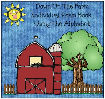 Down on the Farm Book - An Alphabet Poem and Individual Bo