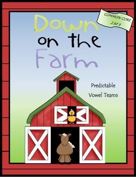 Down on the Farm-Predictable Vowel Teams