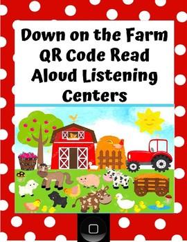 Down on the Farm QR Code Read Aloud Listening Centers