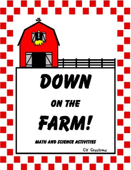 Down on the Farm (math and science activities)