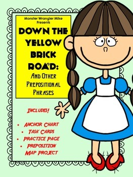 Down the Yellow Brick Road: Prepositional Phrase Task Card